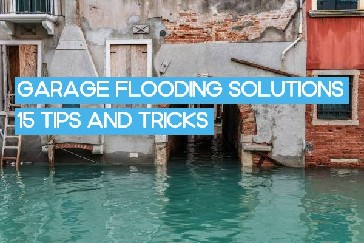 Garage Flooding Solutions, Flooding Cleanup